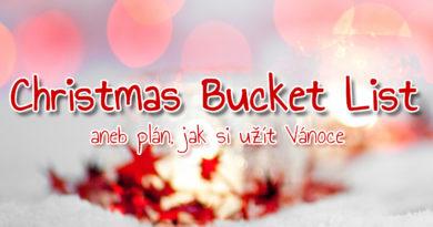 Christmas Bucket List aneb seznam plánů navánoční období :-)